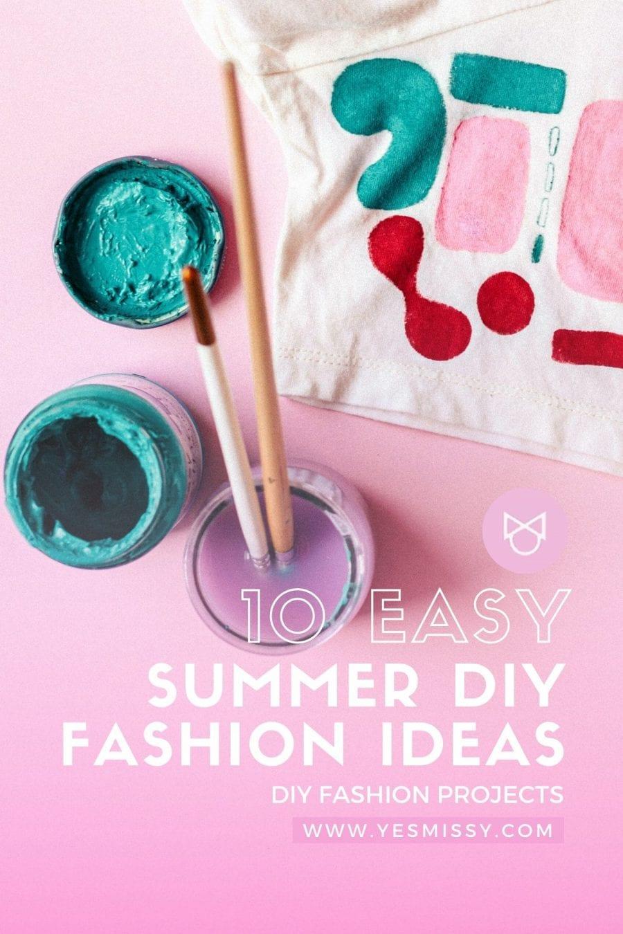 Diy Roundup 10 Summer Diy Fashion Projects Yesmissy