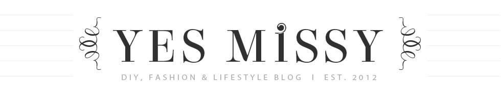 Yes Missy! | a DIY & lifestyle blog