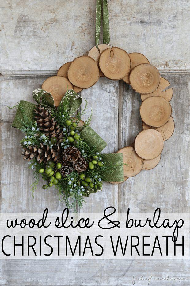 Christmas Wreath ideas - wood slice burlap wreath