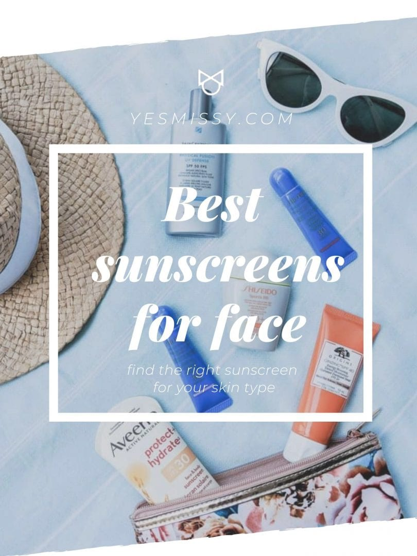 Find the perfect sunscreen for your skin type! A roundup of the best sunscreens for face