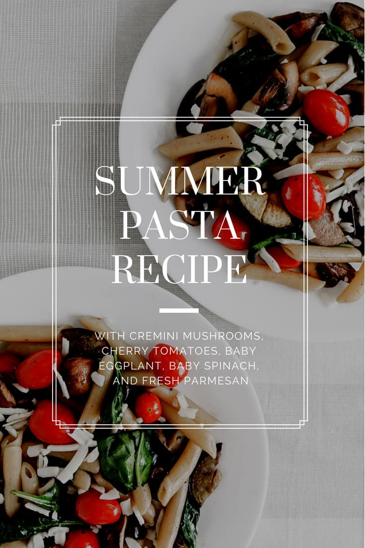 Make this easy, healthy summer pasta recipe in under 20 minutes