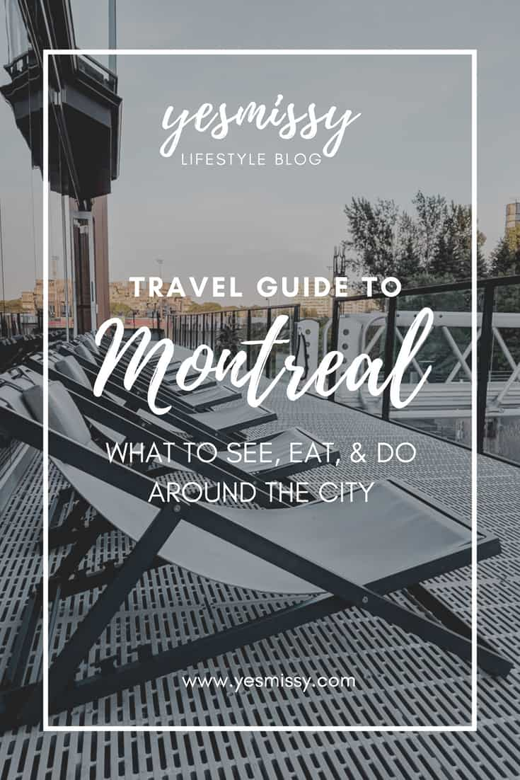 A guide to the best things to do, eat and see around Montreal