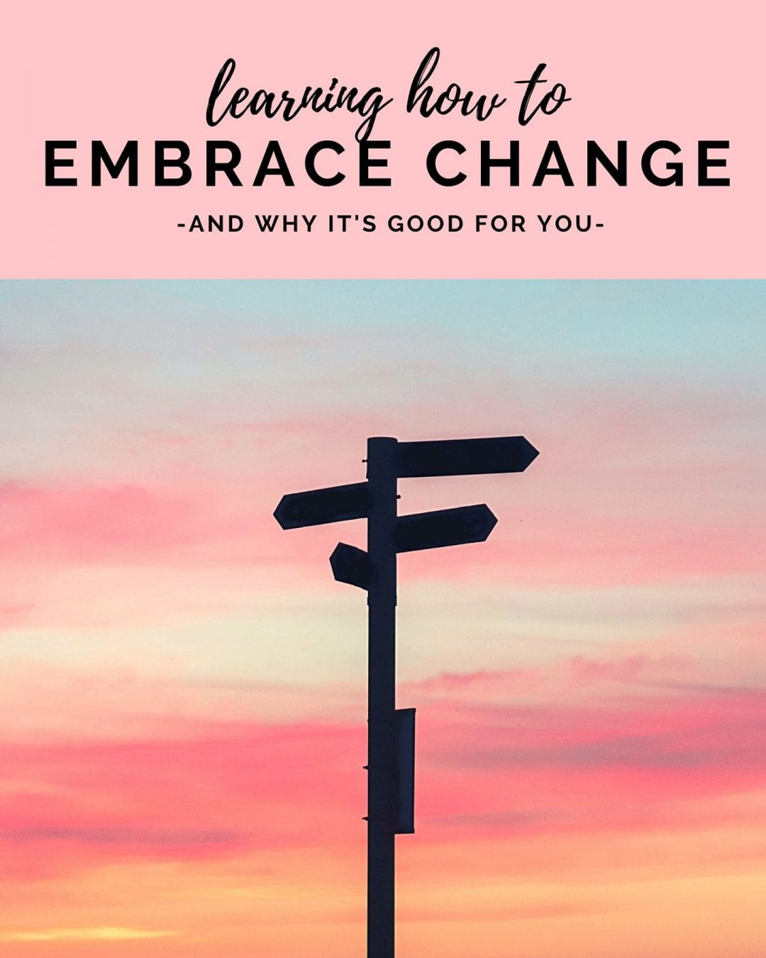 tips on how to embrace change and grow