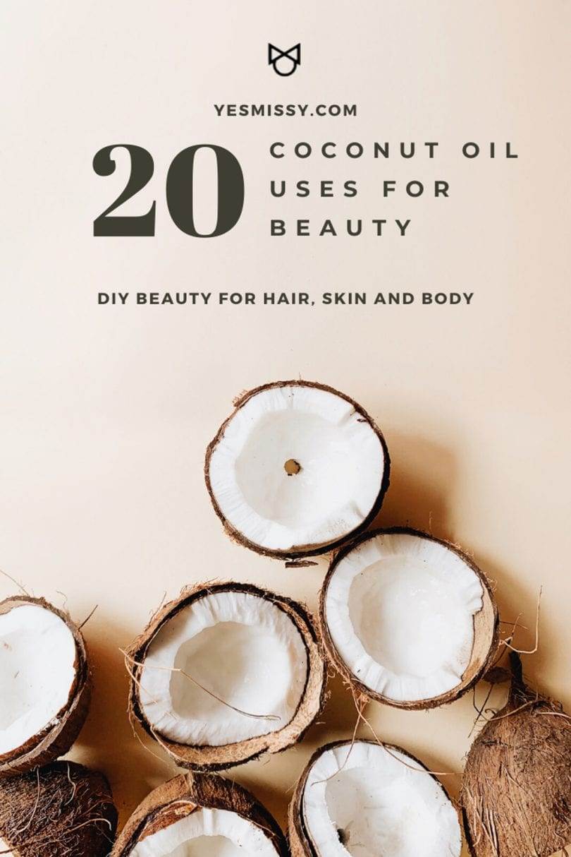 DIY Beauty: how to use coconut oil for beauty - for hair, skin, nails and body