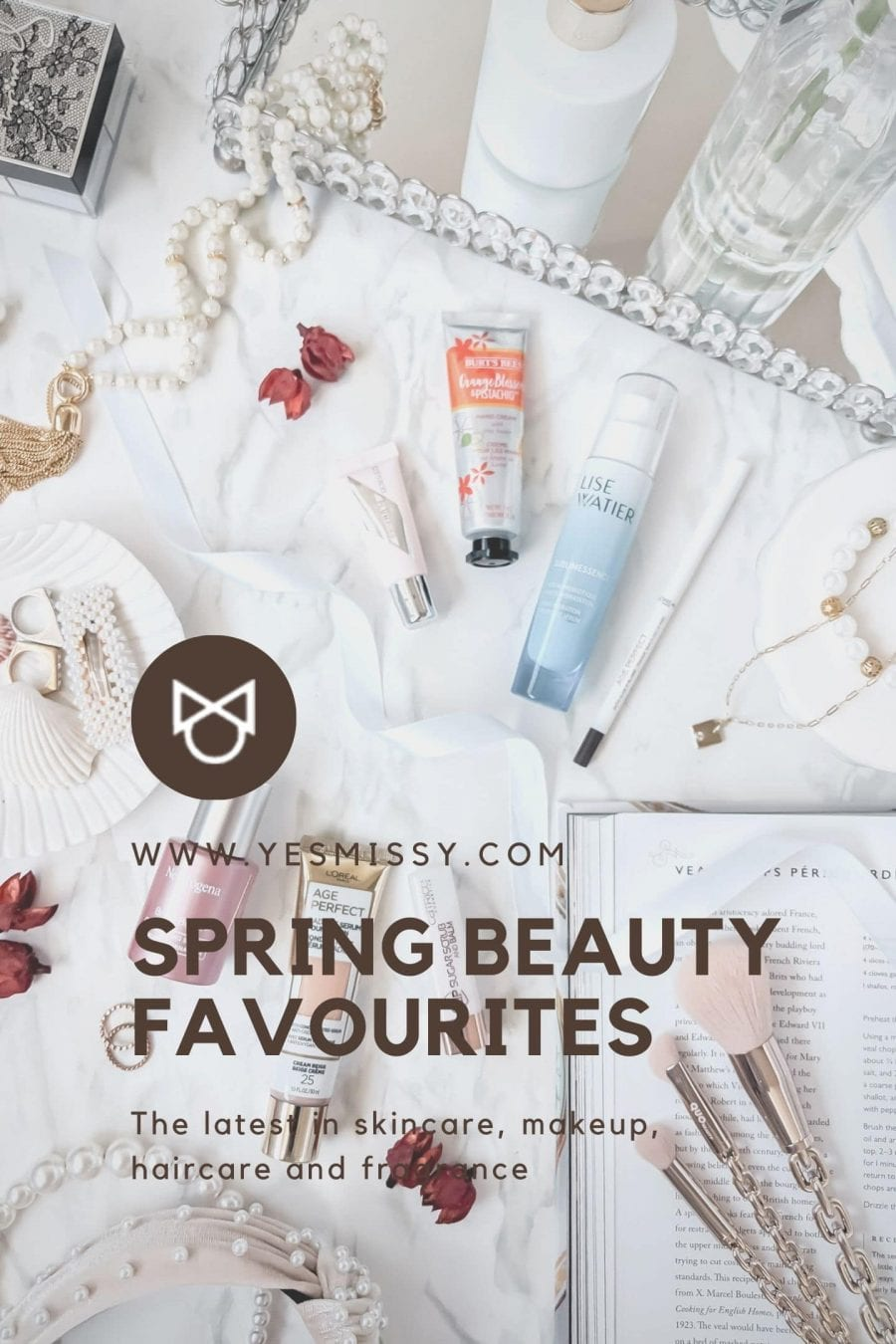 Spring Beauty Favourites Roundup - Drugstore skincare, makeup and haircare