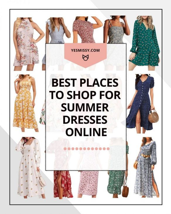 A roundup of where to shop for summer dresses online in every price range and style. Casual dresses, cute dresses, maxi dresses, floral dresses, milkmaid dresses, linen dresses and more! Visit yesmissy.com to get the full list!