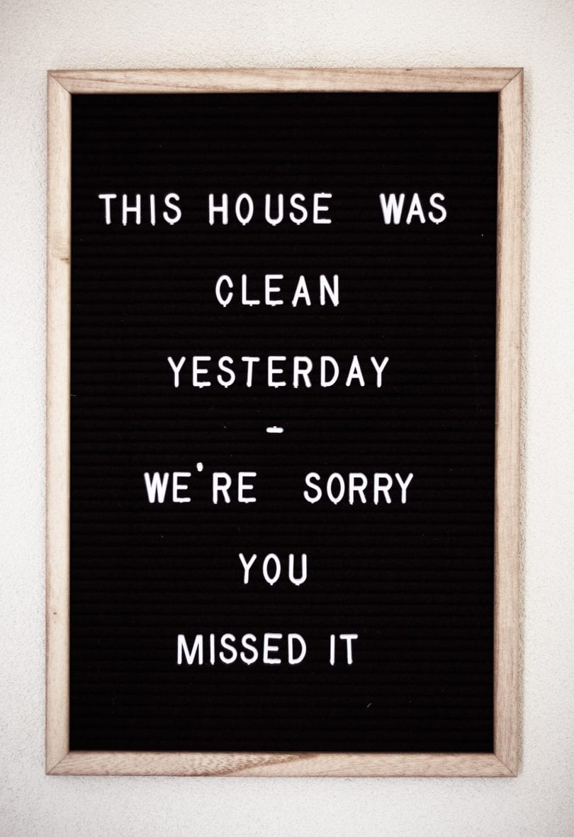 Home cleaning - funny letter board quotes