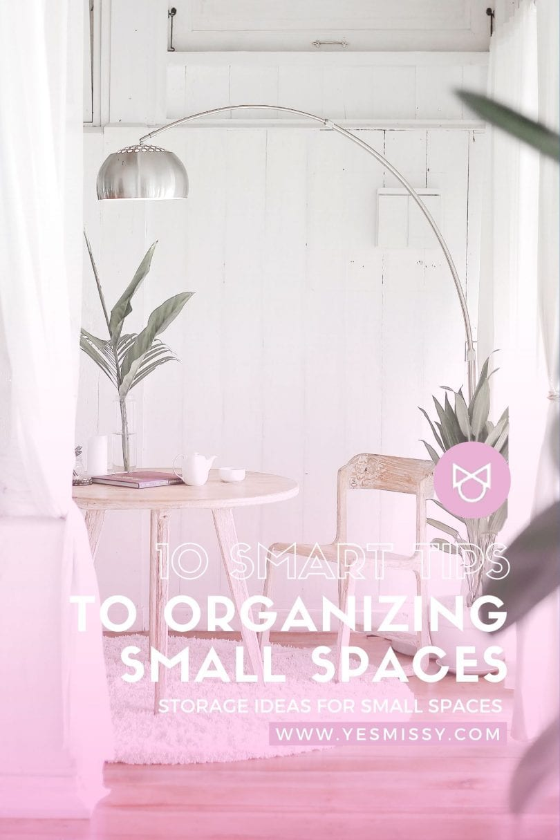 Small space organizing ideas for your home by lifestyle blogger Eileen Lazazzera of YesMissy.com