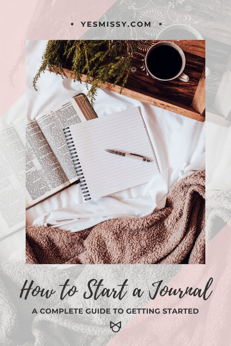 How to start journaling: a complete guide on how to start a journal, with journal prompts, tips and tricks, and benefits of journaling.