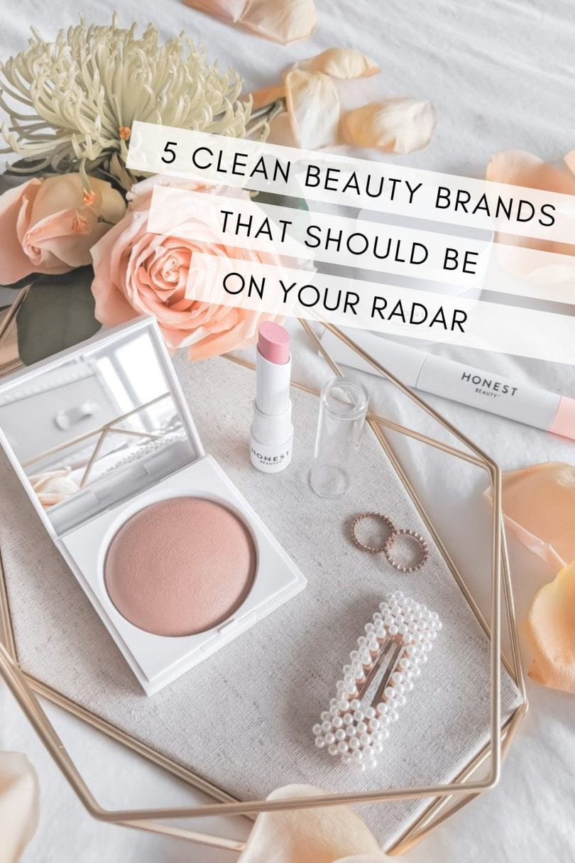 5 clean beauty brands that you'll want to try now...