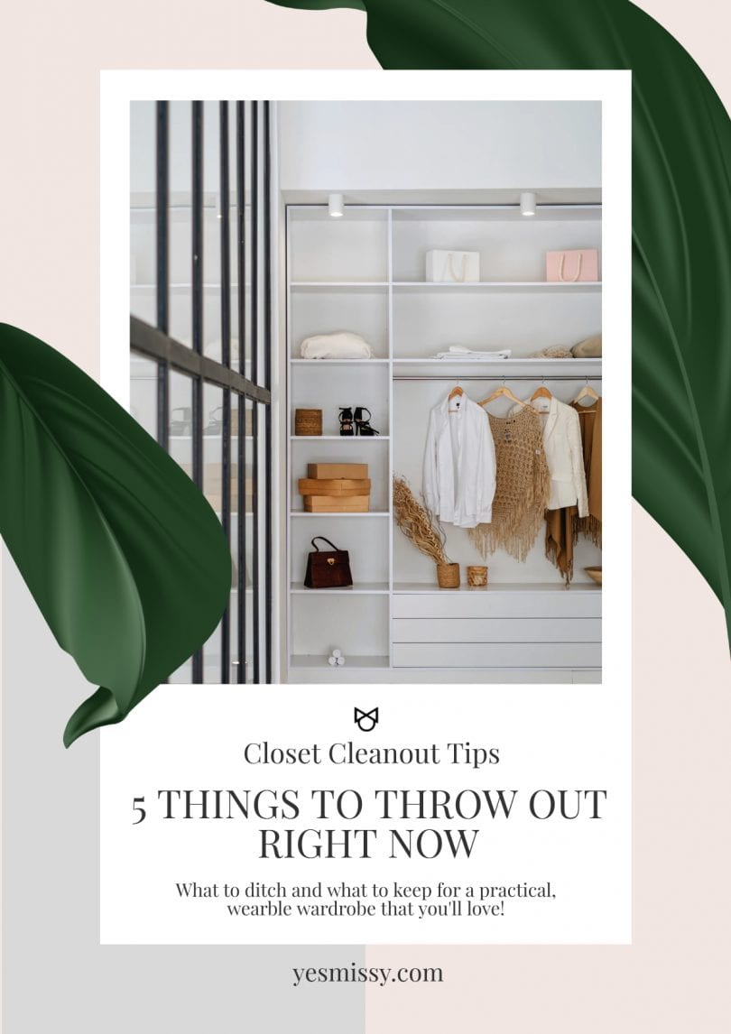Tips for how to cleanout your closet - what to keep and what to throwout for a practical wardrobe you'll love and wear.