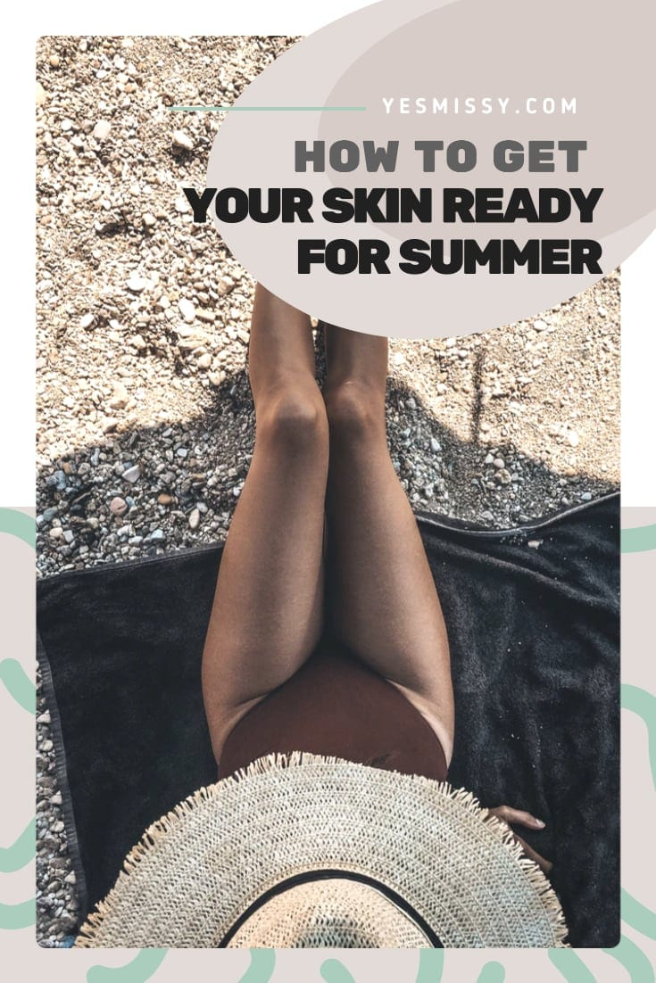 Get ready for summer with these 7 summer skincare tips for your whole body.